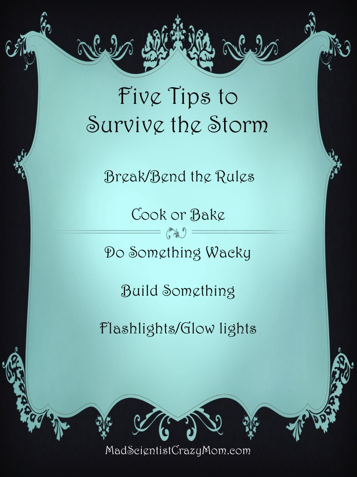 5 Tips for Storm survival